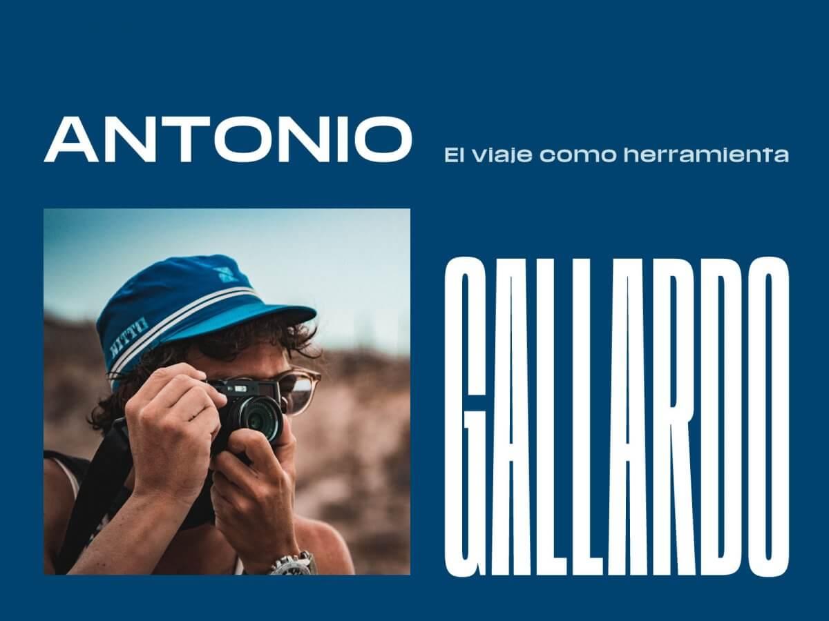 Antonio Gallardo, el viaje como herramienta. Autorretrato