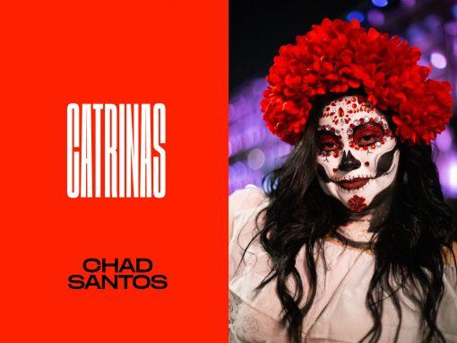 Catrinas por Chad Santos